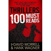 Thrillers: 100 Must-Reads by Hank Wagner