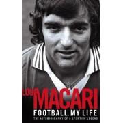 Football, My Life by Lou Macari