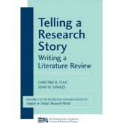 Telling a Research Story: v. 2 by Christine B. Feak