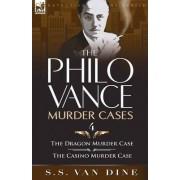 The Philo Vance Murder Cases by S S Van Dine