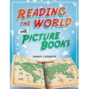 Reading the World with Picture Books by Nancy J. Polette