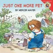 Little Critter: Just One More Pet by Mercer Mayer