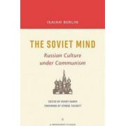 The Soviet Mind by Isaiah Berlin