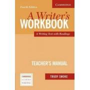 A Writer's Workbook Teacher's Manual by Trudy Smoke