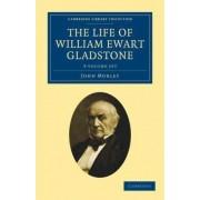 The Life of William Ewart Gladstone 3 Volume Set by John Morley