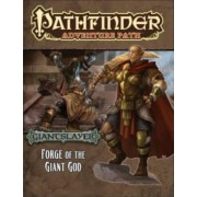 Pathfinder Adventure Path: Giantslayer: Forge of the Giant God Part 3 by Tim Hitchcock