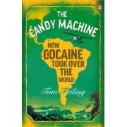 The Candy Machine by Tom Feiling