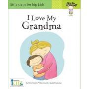 Now I'm Growing!: I Love My Grandma by Nora Gaydos