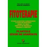 Fitoterapie. Plantele, izvor de sanatate