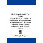 Medical Students of the Period by R Temple Wright