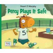 Percy Plays It Safe by Stuart J Murphy