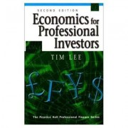 Economics for Professional Investors by Tim Lee