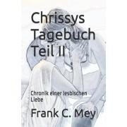 Chrissys Tagebuch Teil II: Wege Zur Lust