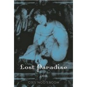 Lost Paradise by Cees Nooteboom