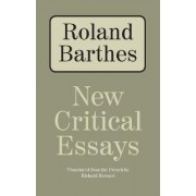New Critical Essays by Professor Roland Barthes