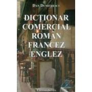 Dictionar comercial roman francez englez - Dan Dumitrescu