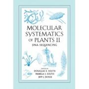 Molecular Systematics of Plants: DNA Sequencing v. 2 by Pamela S. Soltis