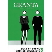 Granta 81: Best of Young British Novelists Vol 3 by Ian Jack