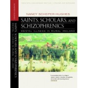 Saints, Scholars, and Schizophrenics by Nancy Scheper-Hughes