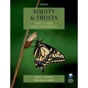 Equity & Trusts: Text, Cases, and Materials by Paul S. Davies