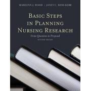 Basic Steps in Planning Nursing Research by Marilynn J. Wood