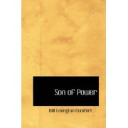 Son of Power by Will Levington Comfort