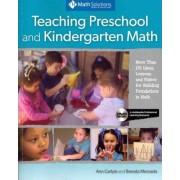 Teaching Preschool and Kindergarten Math by Ann Carlyle