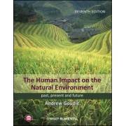 The Human Impact on the Natural Environment by Andrew S. Goudie