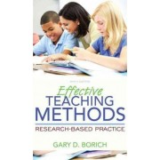 Effective Teaching Methods by Gary D Borich