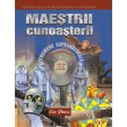 Maestrii cunoasterii - Fenomene supranaturale