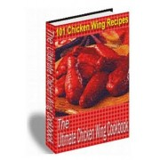 The Ultimate Chicken Wing Cookbook by MR Nishant K Baxi