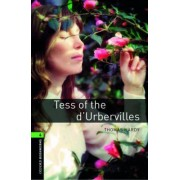 Oxford Bookworms Library: Level 6: Tess of the d'Urbervilles: 2500 Headwords by Thomas Hardy