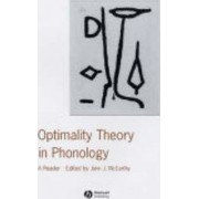 Optimality Theory in Phonology by John J. McCarthy