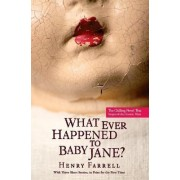 What Ever Happened to Baby Jane? by Professor Henry Farrell