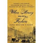 When Money Was In Fashion by June Breton Fisher