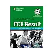 A course for the Cambridge English First exam. FCE Result. Workbook Resource Pack with Key
