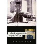 Classic Experiments in Psychology by Douglas G. Mook