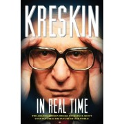 In Real Time: The Amazing Kreskin Breaks His Silence about Your Future and the Future of Our World.