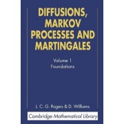 Diffusions, Markov Processes, and Martingales: Volume 1, Foundations by L. C. G. Rogers