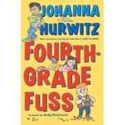 Fourth Grade Fuss by Johanna Hurwitz