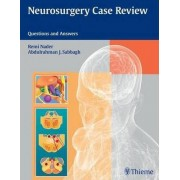 Neurosurgery Case Review by Remi Nader