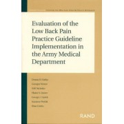 Evaluation of the Low Back Pain Practice Guideline Implementation in the Army Medical Department 2004: MR-1758-A by Georges Vernez