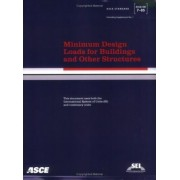 Minimum Design Loads for Buildings and Other Structures, SEI/ASCE 7-05 by American Society of Civil Engineers (Asce)