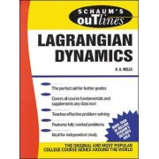 Schaum's Outline of Lagrangian Dynamics by D.A. Wells