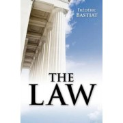 The Law by M. Frederic Bastiat