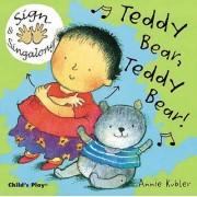 Teddy Bear, Teddy Bear! by Annie Kubler