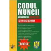 Codul muncii act martie 2011 si 11 legi uzuale