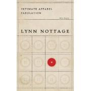 Intimate Apparel/Fabulation by Lynn Nottage