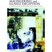 Malingering and Illness Deception by Peter Halligan