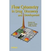 Flow Cytometry in Drug Discovery and Development by Virginia Litwin